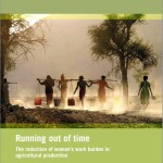 New FAO publication: Running out of time: The Reduction of women's work burden in agricultural production